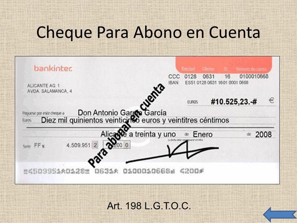 Cheque Para Abono en Cuenta Art. 198 L.G.T.O.C.