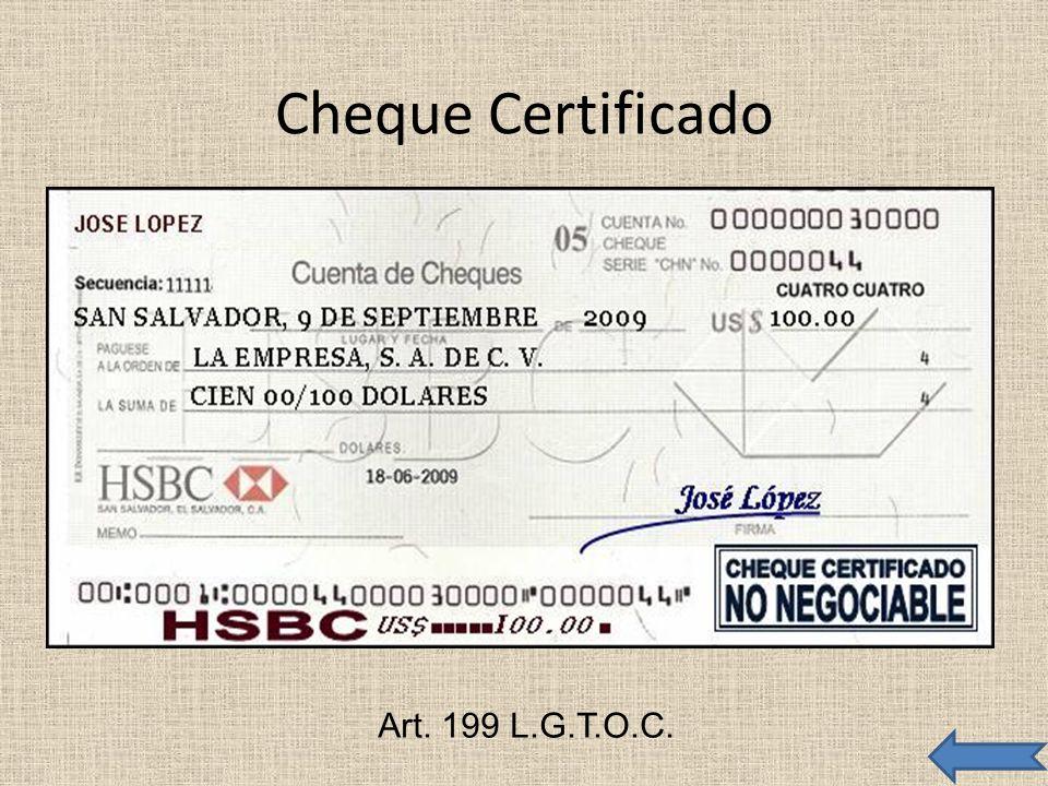 Cheque Certificado Art. 199 L.G.T.O.C.