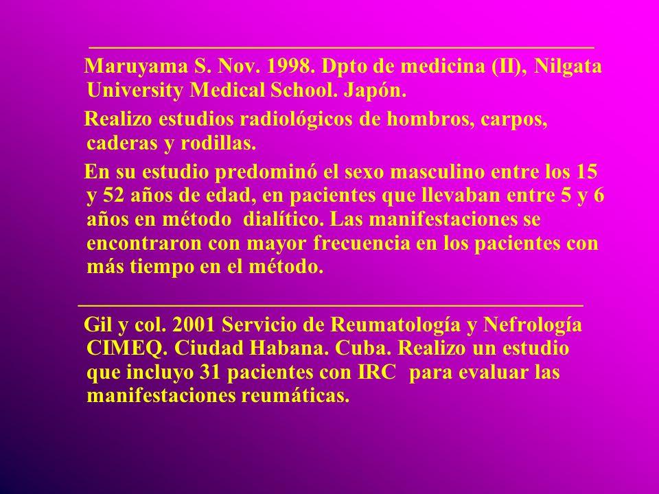 ______________________________________________ Maruyama S. Nov. 1998. Dpto de medicina (II), Nilgata University Medical School. Japón. Realizo estudio