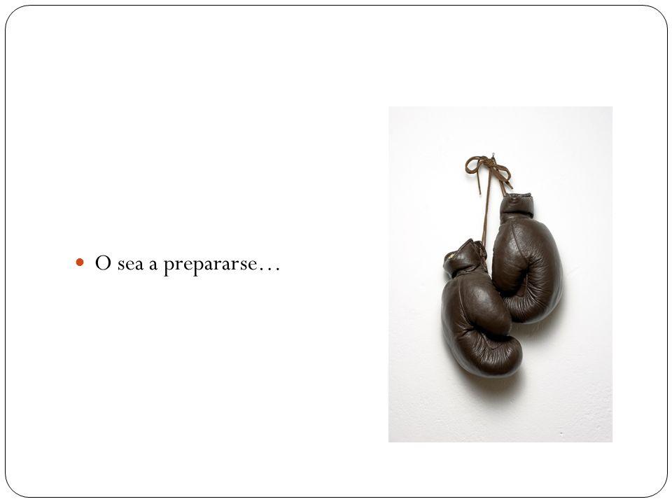 O sea a prepararse…