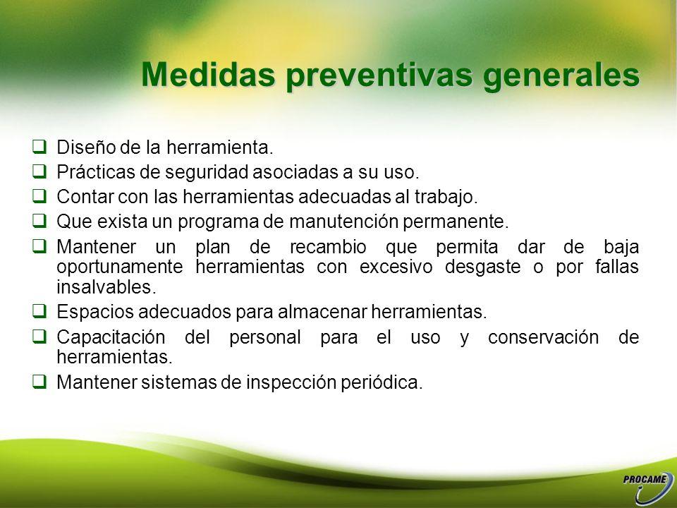 Medidas preventivas generales Diseño de la herramienta.