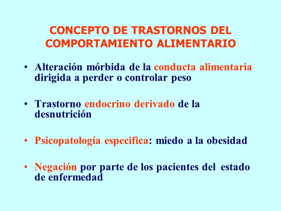 TRASTORNOS DE LA CONDUCTA ALIMENTARIA EPIDEMIOLOGIA ETIOLOGIA CLINICA DIAGNOSTICO TRATAMIENTO Montserrat Graell Berna Sección de Psiquiatría y Psicolo