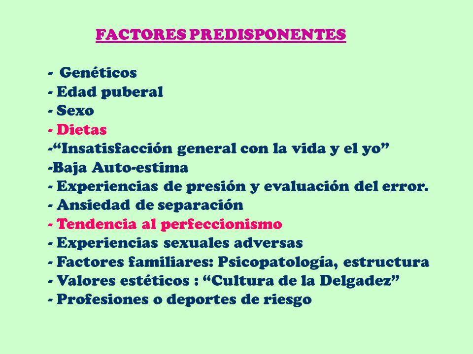 ETIOLOGIA DE LOS TCA MULTICAUSAL: Factores interactuando BIOLOGICOS PSICOLOGICOS FAMILIARES SOCIOCULTURALES Factores: PREDISPONENTES PRECIPITANTES MAN