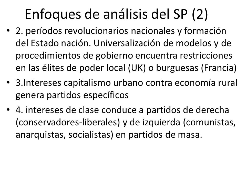 Enfoques de análisis del SP (2) 2. períodos revolucionarios nacionales y formación del Estado nación. Universalización de modelos y de procedimientos