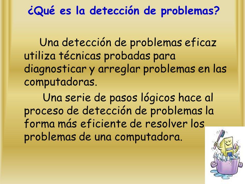 ¿Qué es la detección de problemas.
