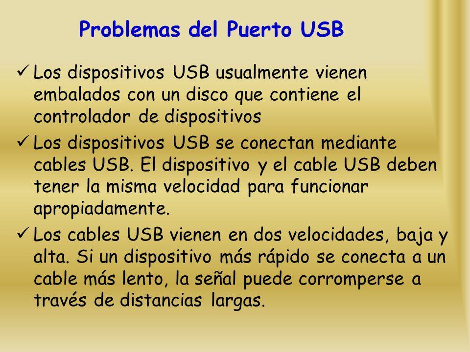 Los dispositivos USB usualmente vienen embalados con un disco que contiene el controlador de dispositivos Los dispositivos USB se conectan mediante cables USB.