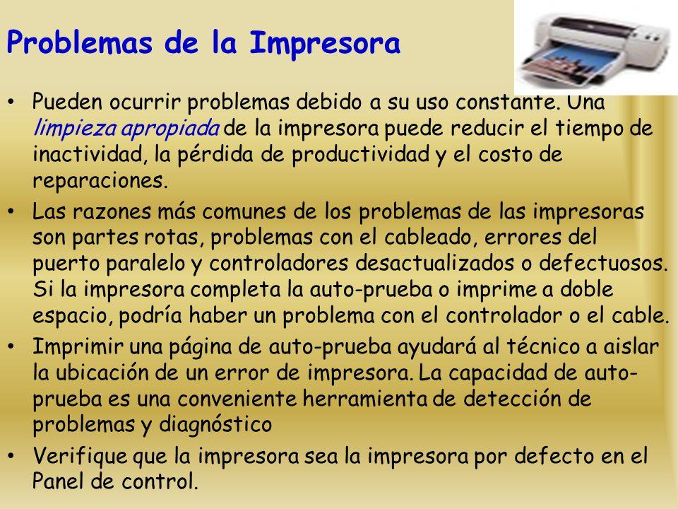 Problemas de la Impresora Pueden ocurrir problemas debido a su uso constante.