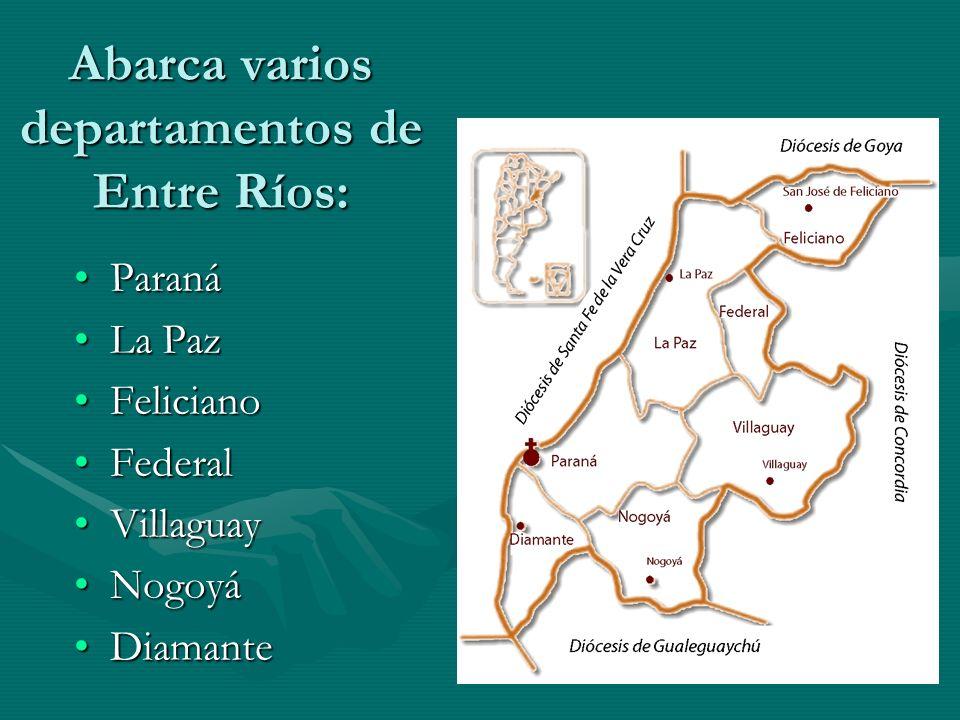 Abarca varios departamentos de Entre Ríos: ParanáParaná La PazLa Paz FelicianoFeliciano FederalFederal VillaguayVillaguay NogoyáNogoyá DiamanteDiamant