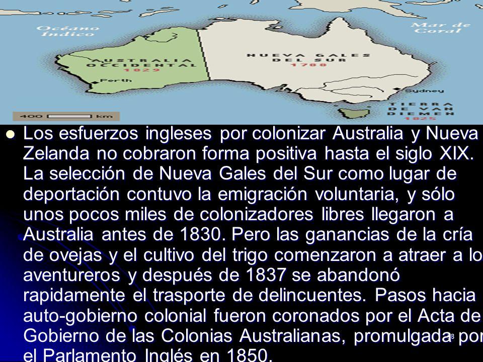 58 Los esfuerzos ingleses por colonizar Australia y Nueva Zelanda no cobraron forma positiva hasta el siglo XIX. La selección de Nueva Gales del Sur c