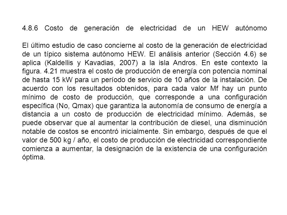 4.8.6 Costo de generación de electricidad de un HEW autónomo El último estudio de caso concierne al costo de la generación de electricidad de un típic