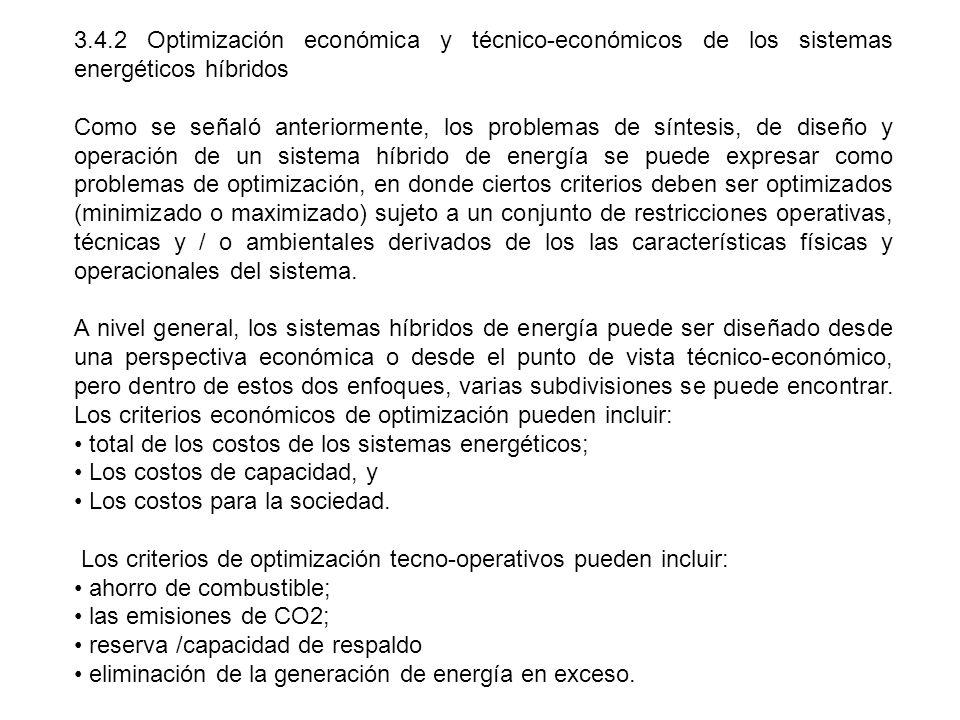 3.4.2 Optimización económica y técnico-económicos de los sistemas energéticos híbridos Como se señaló anteriormente, los problemas de síntesis, de dis