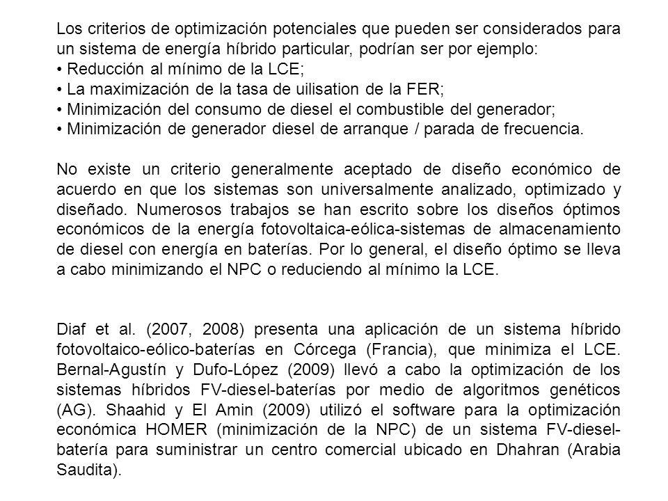 Los criterios de optimización potenciales que pueden ser considerados para un sistema de energía híbrido particular, podrían ser por ejemplo: Reducció