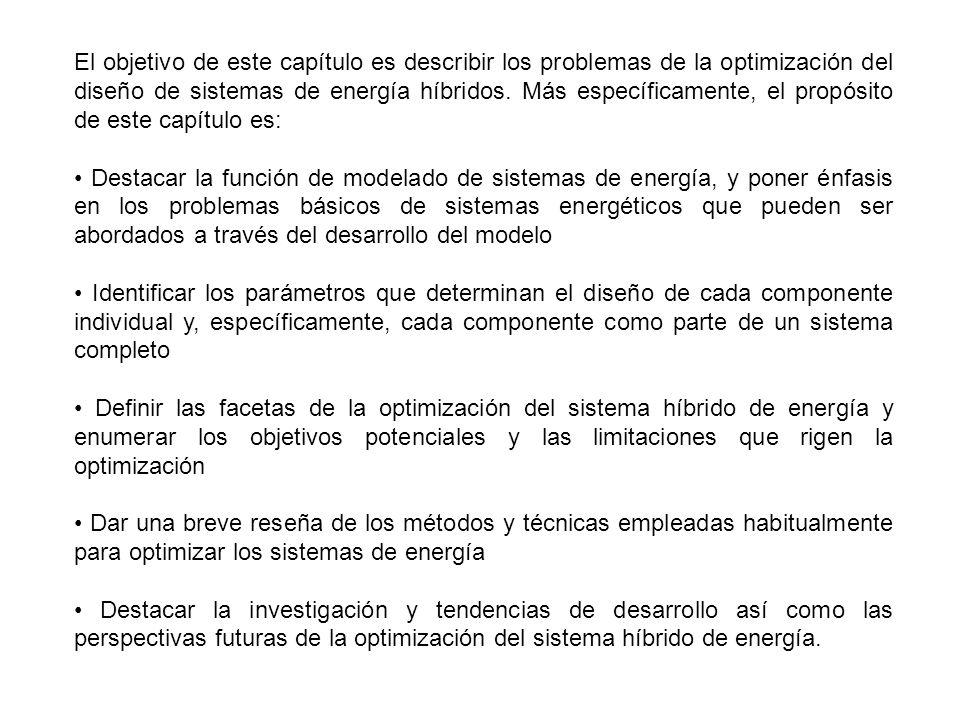 El objetivo de este capítulo es describir los problemas de la optimización del diseño de sistemas de energía híbridos. Más específicamente, el propósi