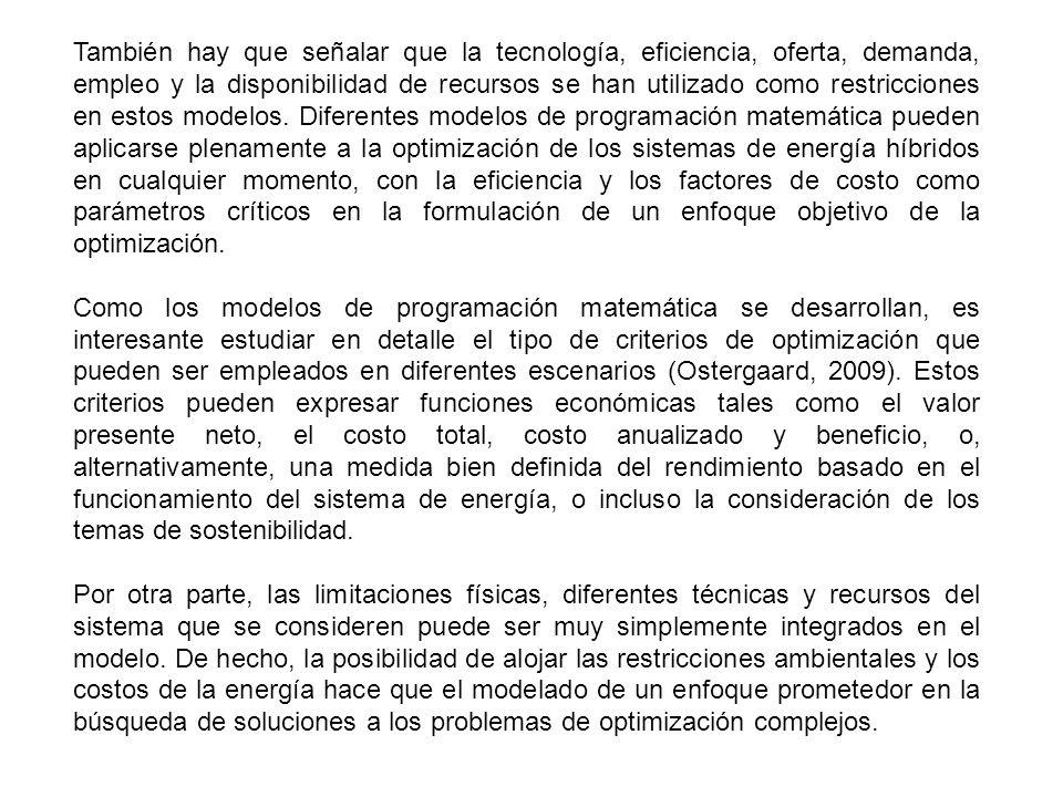 También hay que señalar que la tecnología, eficiencia, oferta, demanda, empleo y la disponibilidad de recursos se han utilizado como restricciones en