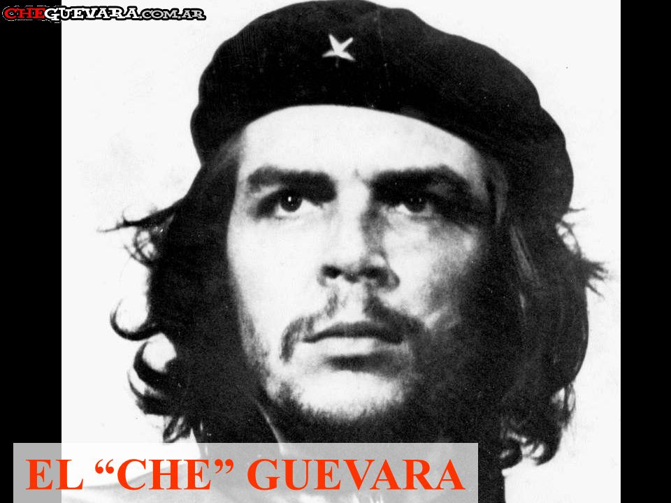 EL CHE GUEVARA