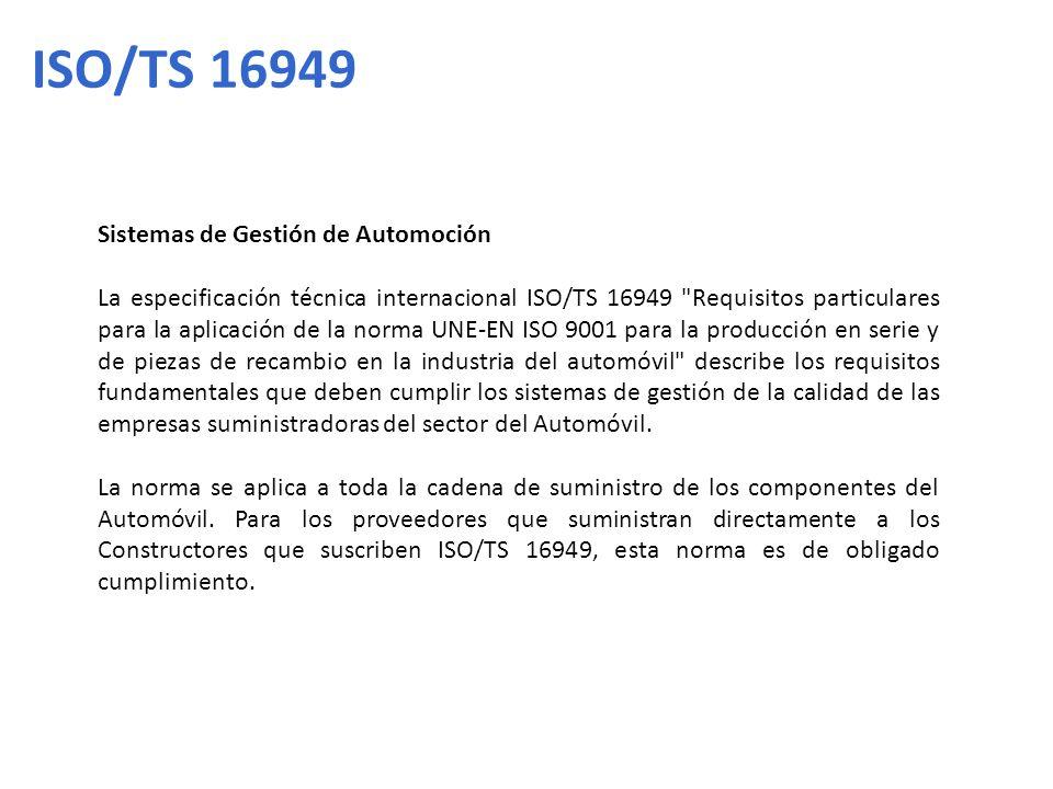 Sistemas de Gestión de Automoción La especificación técnica internacional ISO/TS 16949