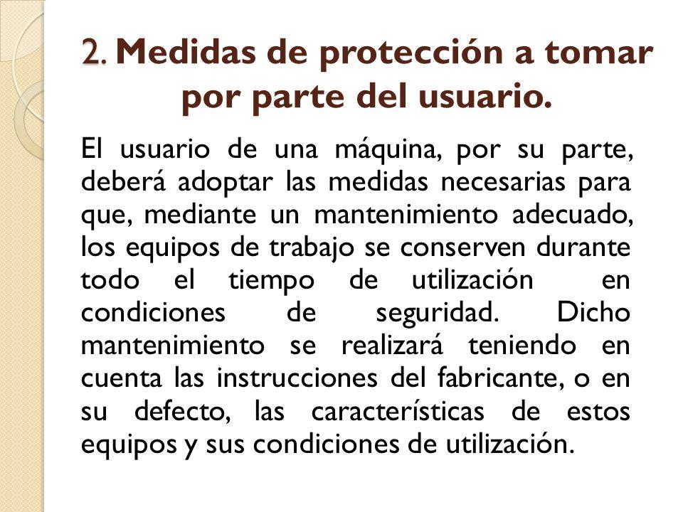 2.2. Medidas de protección a tomar por parte del usuario.