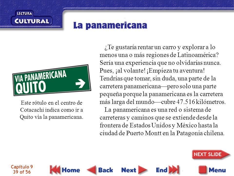 Capítulo 9 39 of 56 ¿Te gustaría rentar un carro y explorar a lo menos una o más regiones de Latinoamérica.