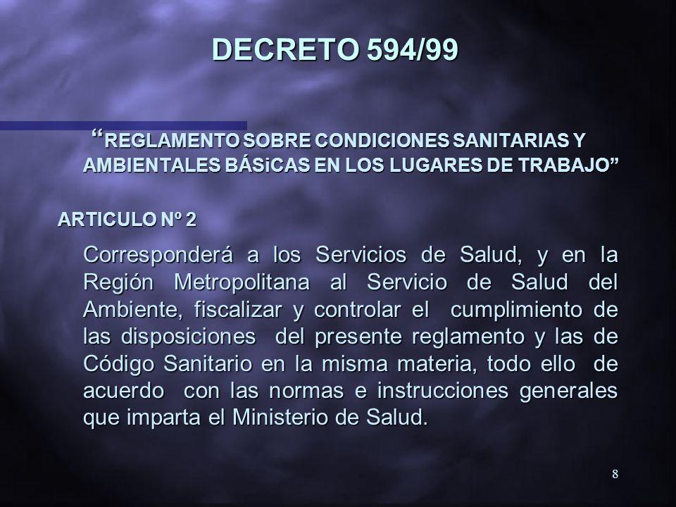7 DECRETO 54 (21.03.1969) APRUEBA REGLAMENTO PARA LA CONSTITUCIÓN Y FUNCIONAMIENTO DE LOS COMITÉS PARITARIOS DE HIGIENE Y SEGURIDAD. ORD. 4910 del 21,
