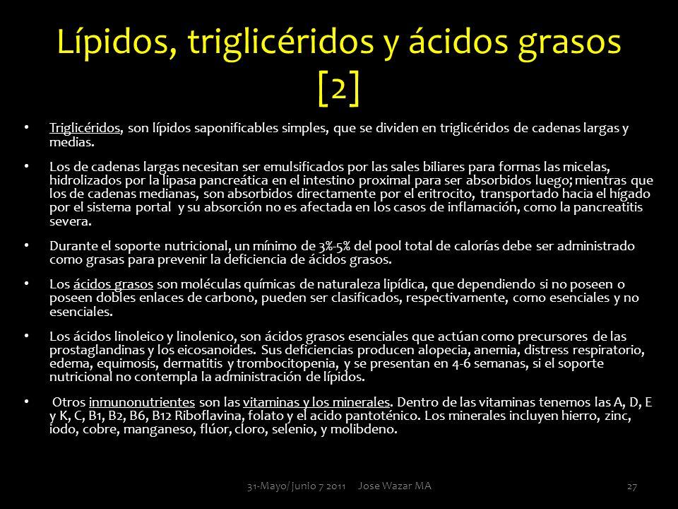 Lípidos, triglicéridos y ácidos grasos [2] Triglicéridos, son lípidos saponificables simples, que se dividen en triglicéridos de cadenas largas y medi
