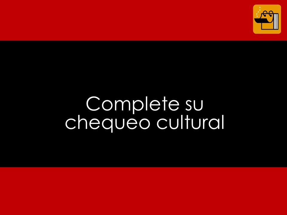 Complete su chequeo cultural