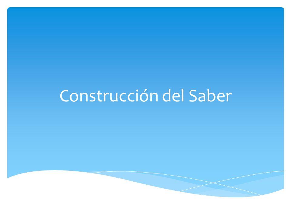 Construcción del Saber