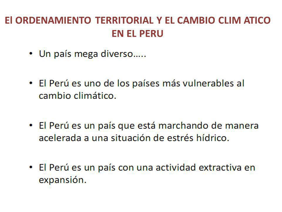 El ORDENAMIENTO TERRITORIAL Y EL CAMBIO CLIM ATICO EN EL PERU