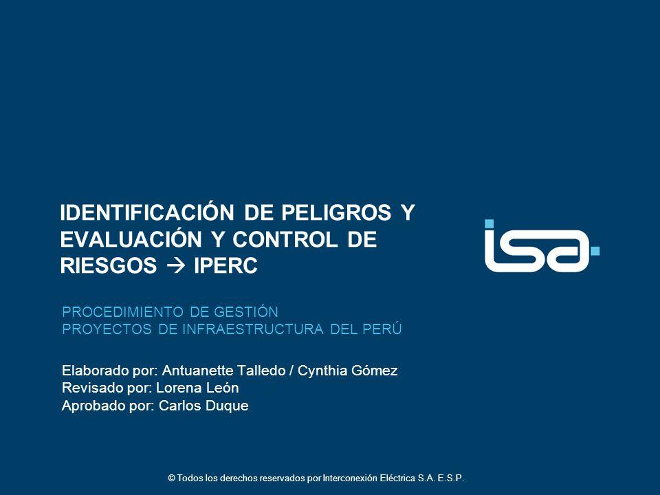 22 © Todos los derechos reservados por Interconexión Eléctrica S.A.