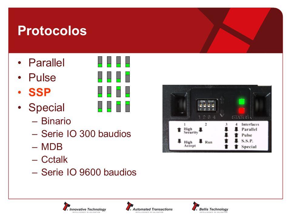 Protocolos Parallel Pulse SSP Special –Binario –Serie IO 300 baudios –MDB –Cctalk –Serie IO 9600 baudios