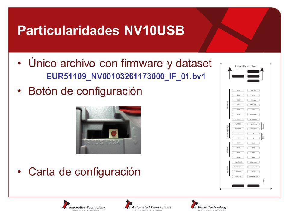Particularidades NV10USB Único archivo con firmware y dataset EUR51109_NV00103261173000_IF_01.bv1 Botón de configuración Carta de configuración
