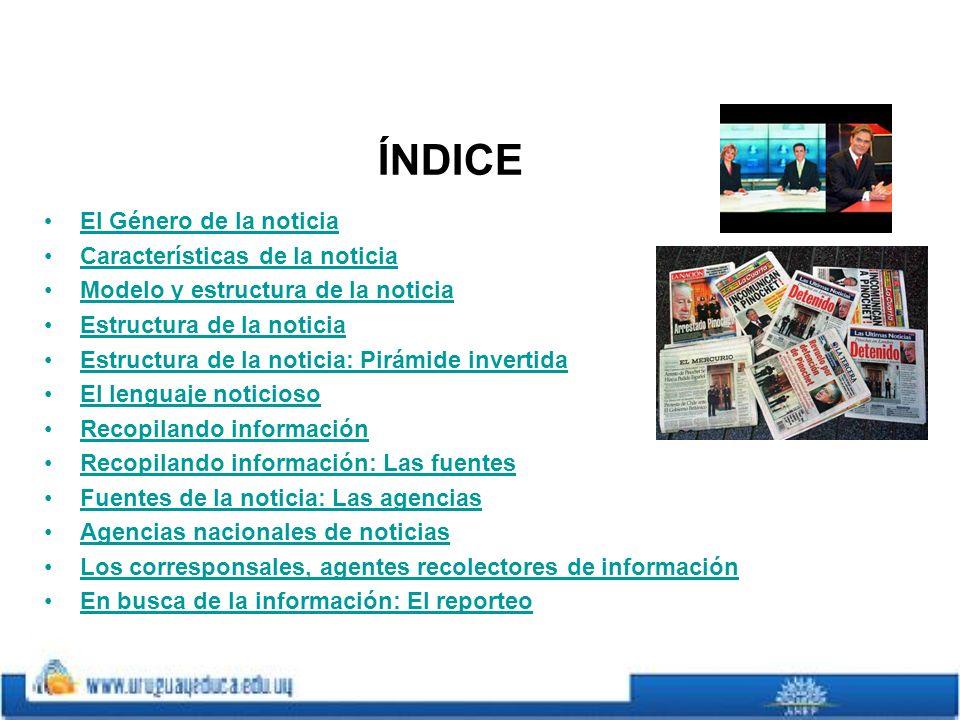 Las fuentes de información noticiosa dependen del frente informativo que se cubre.