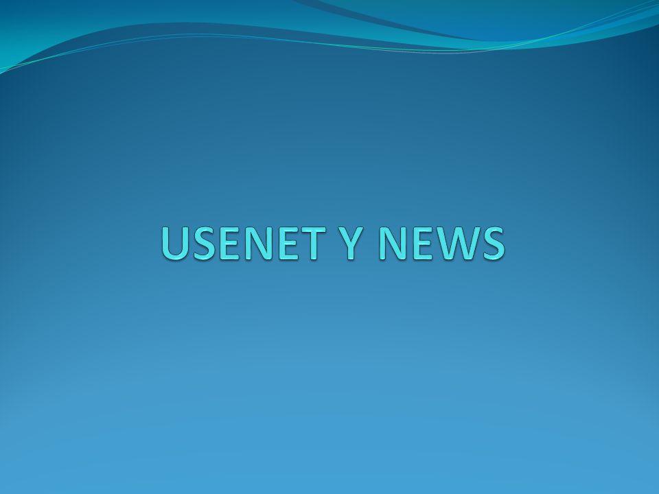 USENET Usenet es uno de los más antiguos sistemas de comunicaciones de redes de ordenadores, que aún se mantiene en uso.