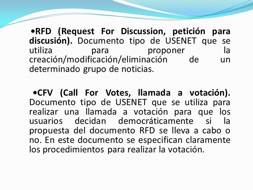 RFD (Request For Discussion, petición para discusión). Documento tipo de USENET que se utiliza para proponer la creación/modificación/eliminación de u