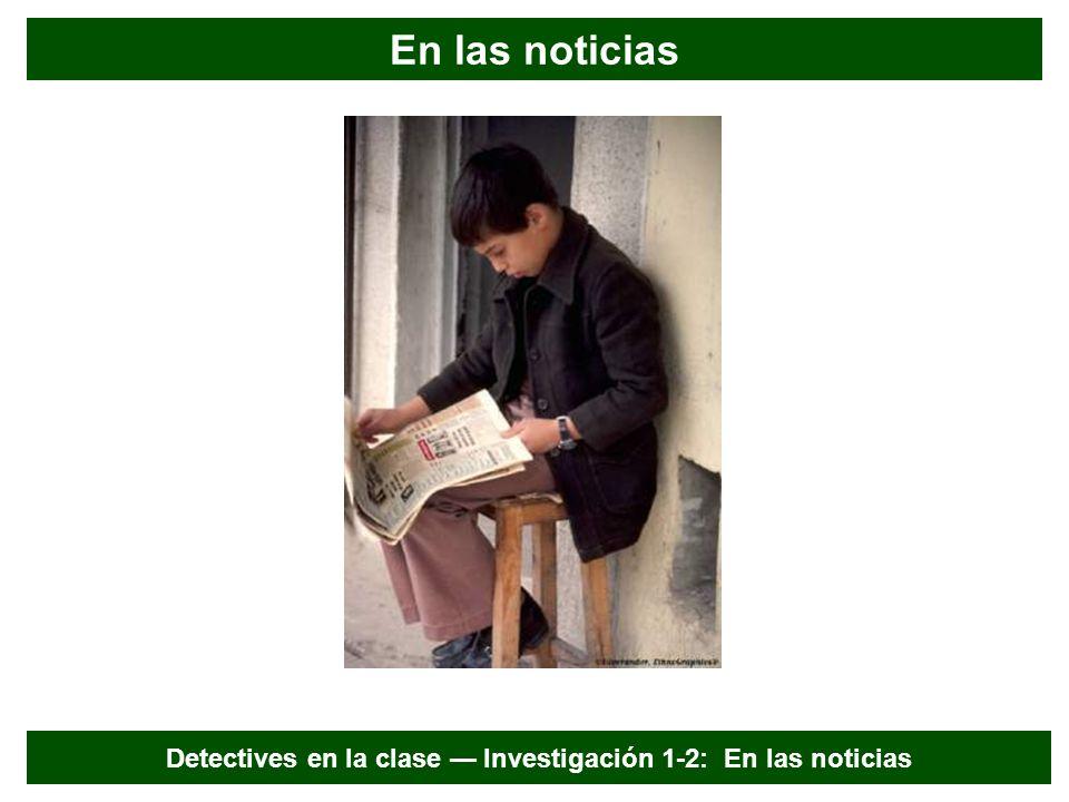 En las noticias Detectives en la clase Investigación 1-2: En las noticias