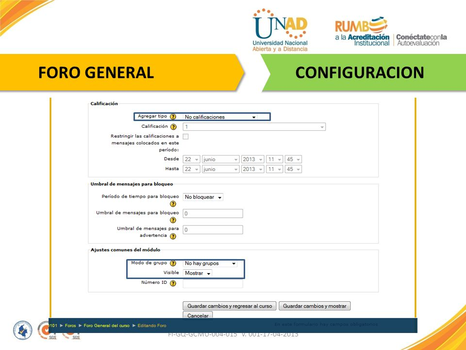 FI-GQ-GCMU-004-015 V. 001-17-04-2013 CONFIGURACION FORO GENERAL