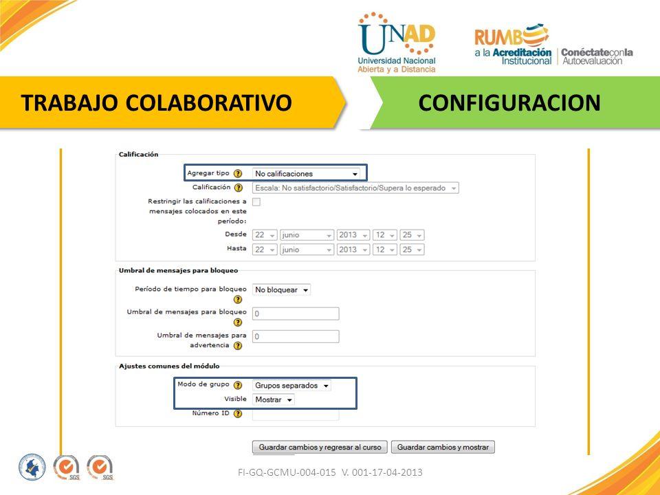 FI-GQ-GCMU-004-015 V. 001-17-04-2013 CONFIGURACION TRABAJO COLABORATIVO