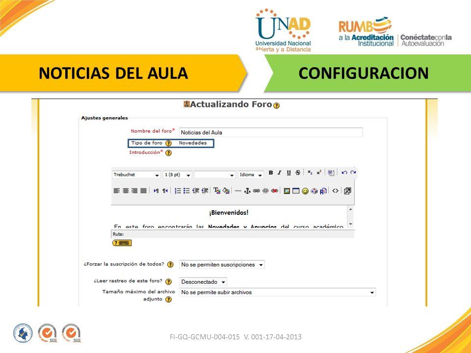 FI-GQ-GCMU-004-015 V. 001-17-04-2013 CONFIGURACION NOTICIAS DEL AULA