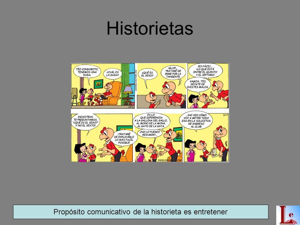 El cuento Propósito comunicativo de los cuentos es entretener a través del relato de hechos imaginarios o pueden estar inspirados en situaciones reale