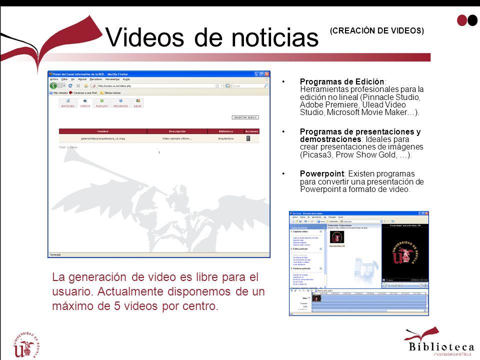Videos de noticias Programas de Edición: Herramientas profesionales para la edición no lineal (Pinnacle Studio, Adobe Premiere, Ulead Video Studio, Mi