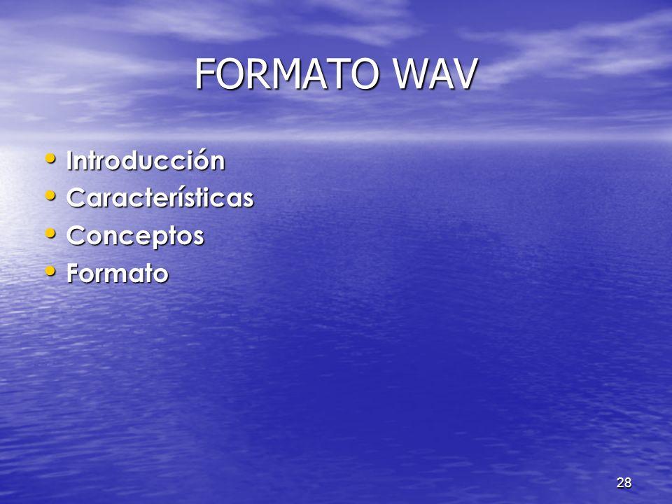 27 ÍNDICE Introducción Introducción Objetivos Objetivos Procesamiento de imágenes Procesamiento de imágenes Formato WAVE Formato WAVE De imagen a soni