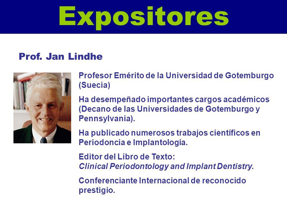Expositores Profesor Emérito de la Universidad de Gotemburgo (Suecia) Ha desempeñado importantes cargos académicos (Decano de las Universidades de Got
