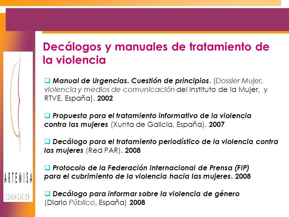 Decálogos y manuales de tratamiento de la violencia Manual de Urgencias.