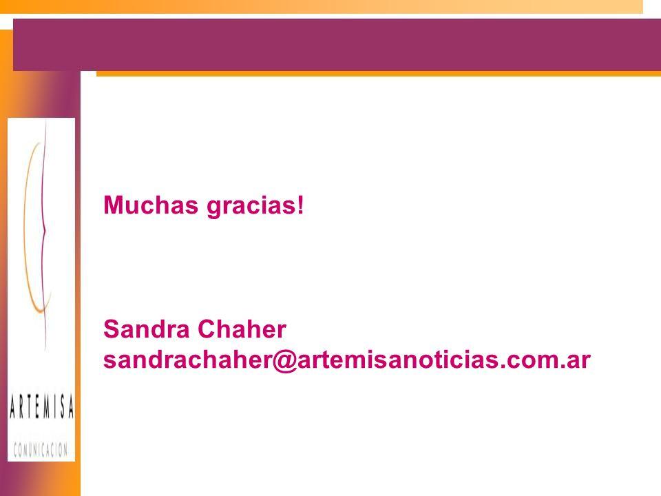 Muchas gracias! Sandra Chaher sandrachaher@artemisanoticias.com.ar