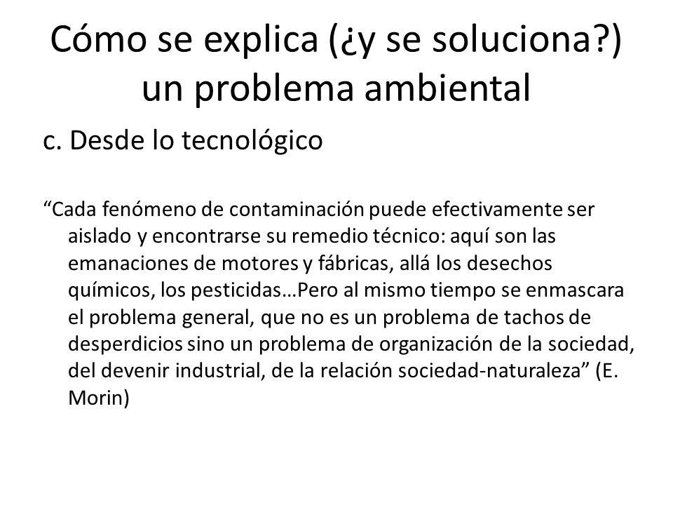 Cómo se explica (¿y se soluciona?) un problema ambiental c.