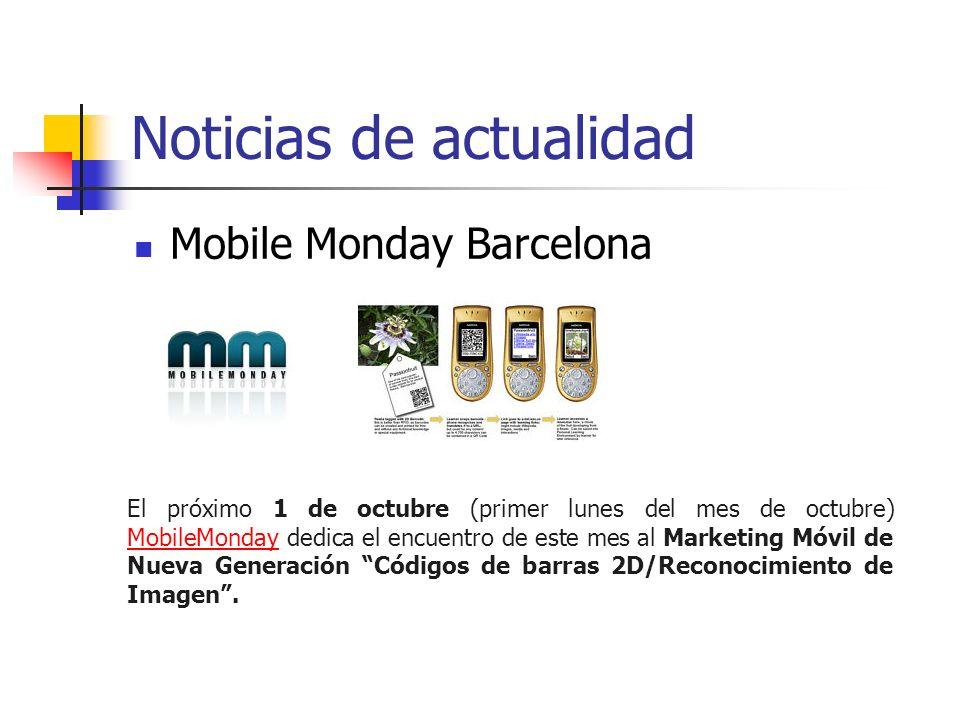 Noticias de actualidad Mobile Monday Barcelona El próximo 1 de octubre (primer lunes del mes de octubre) MobileMonday dedica el encuentro de este mes