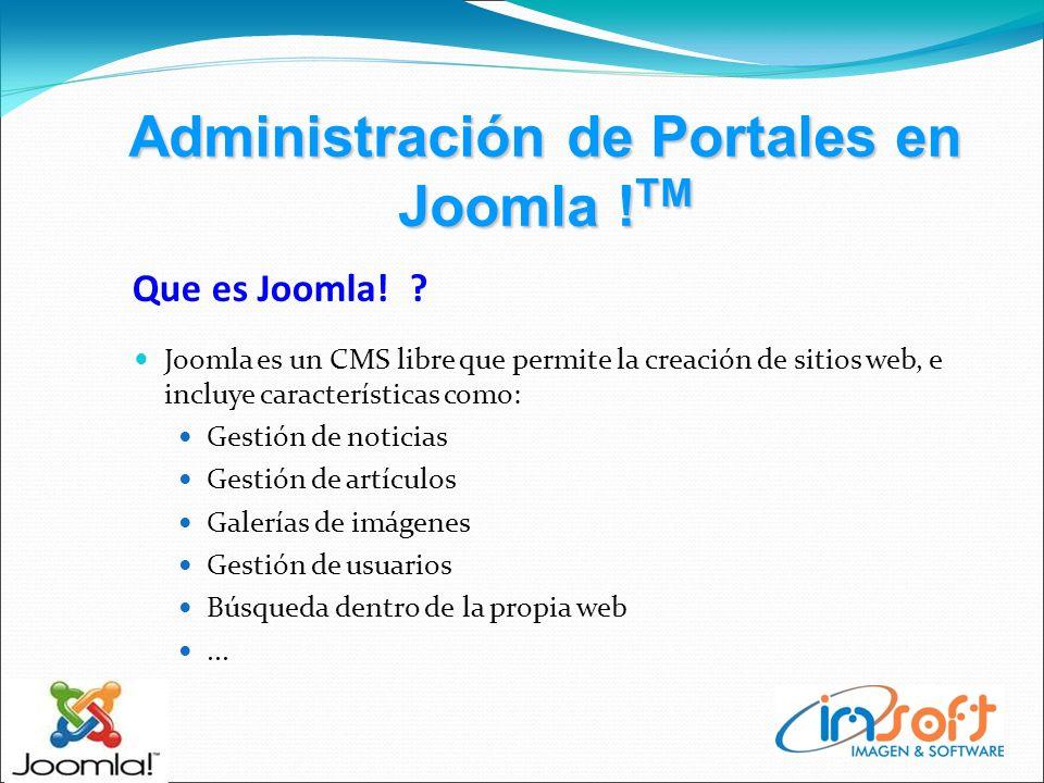 Administración de Portales en Joomla .TM Que es Joomla.