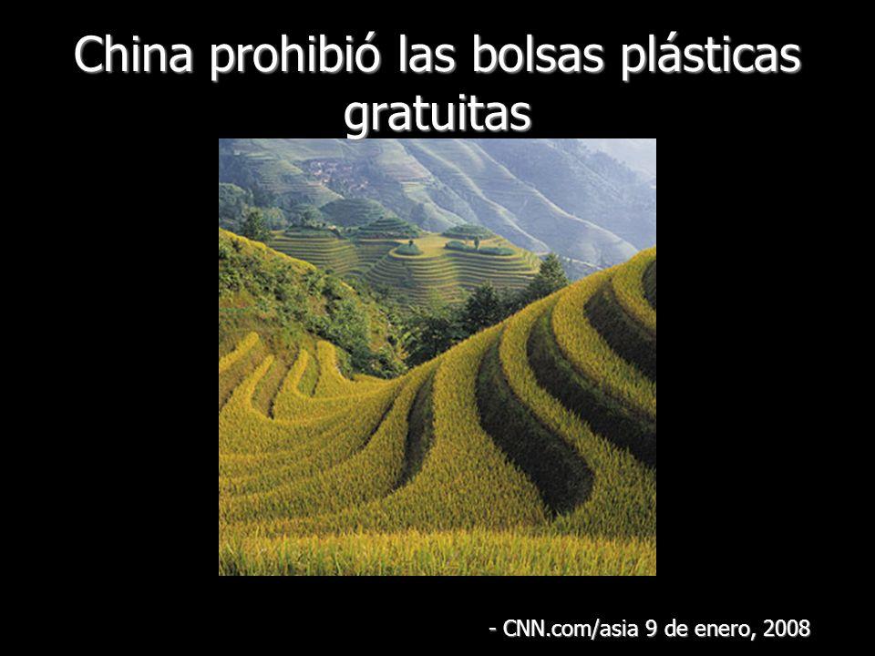 China prohibió las bolsas plásticas gratuitas - CNN.com/asia 9 de enero, 2008