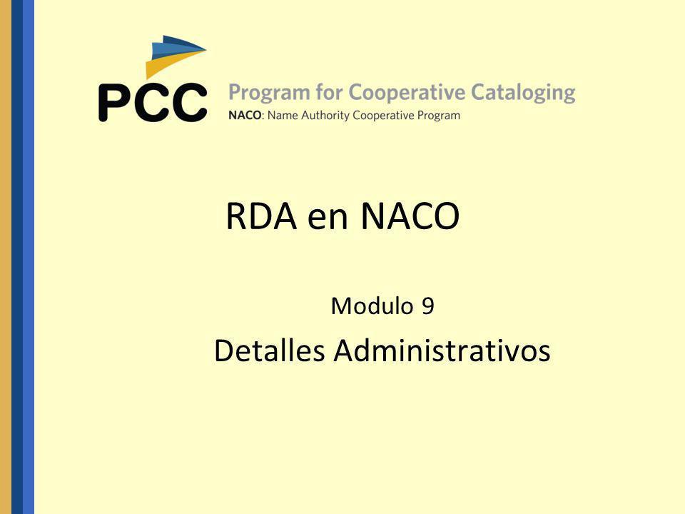 RDA en NACO Modulo 9 Detalles Administrativos