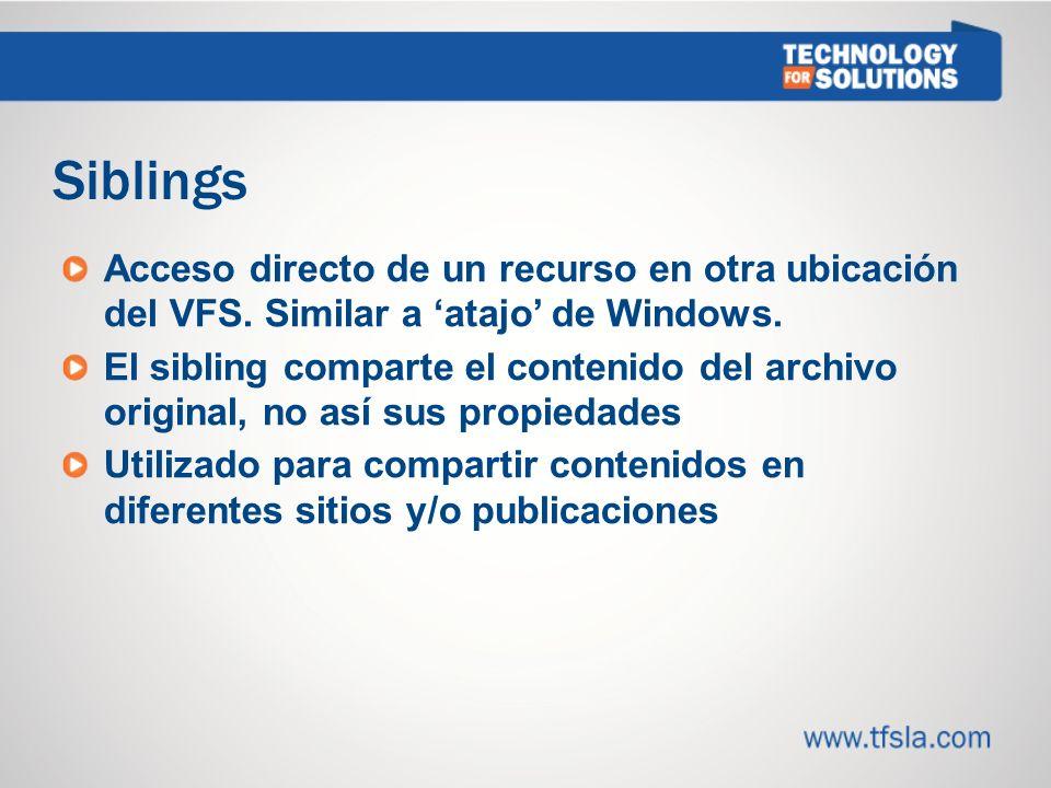 Siblings Acceso directo de un recurso en otra ubicación del VFS.
