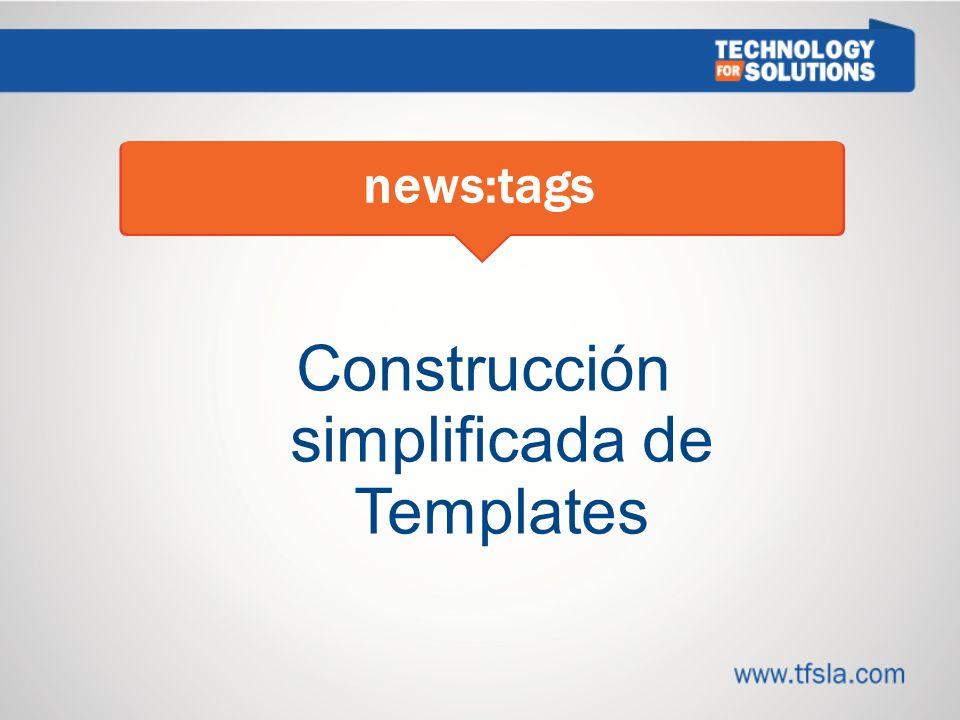 Construcción simplificada de Templates news:tags